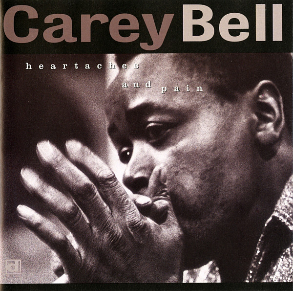 Carey Bell: Heartaches and Pain