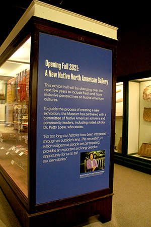 A display at the Native North America Hall explains the forthcoming changes to the exhibits. (Lauren Frost/WBEZ)