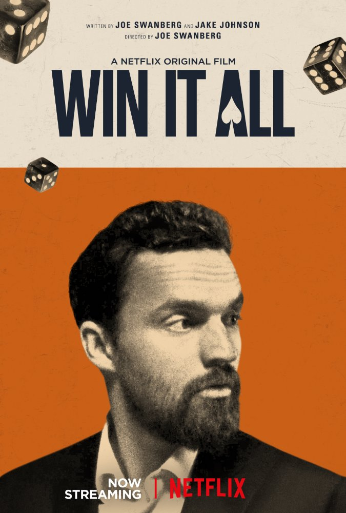 Movie poster for Win It All. (Handout)