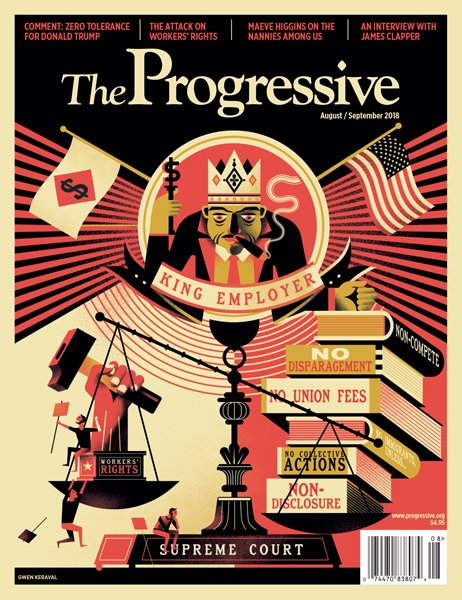 August/September 2018 Issue of The Progressive magazine